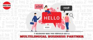 7 Reasons why you should get a multilingual business partner